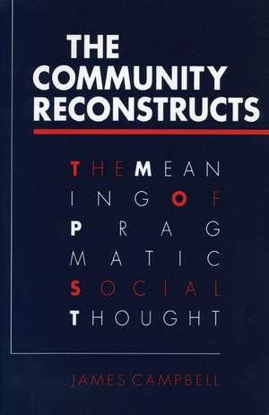 COMMUNITY RECONSTRUCTS de James Campbell
