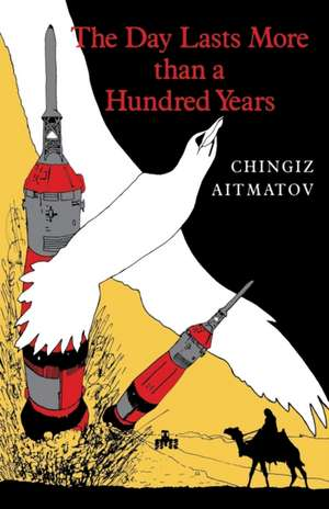 The Day Lasts More Than a Hundred Years de Chingiz Aiitmatov