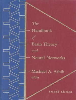 The Handbook of Brain Theory & Neural Networks 2e