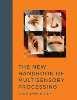 The New Handbook of Multisensory Processing