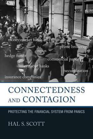 Connectedness and Contagion – Protecting the Financial System from Panics de Hal S. Scott