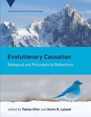 Evolutionary Causation – Biological and Philosophical Reflections de Tobias Uller