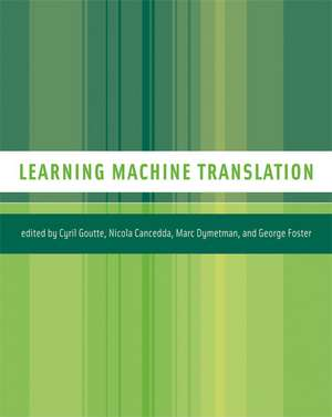 Learning Machine Translation (OISC) de Cyril Goutte