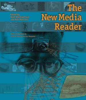 The New Media Reader +CD de Noah Wardrip–fruin