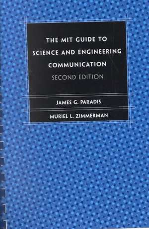 The MIT Guide Science & Engineering Communication 2e de James G Paradis