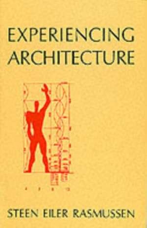 Experiencing Architecture 2e de Rasmussen