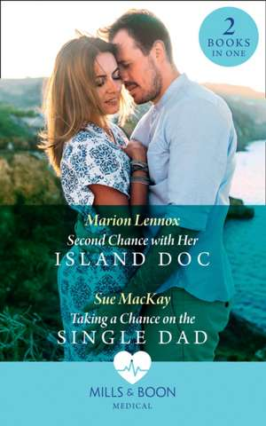 Second Chance With Her Island Doc de Marion Lennox
