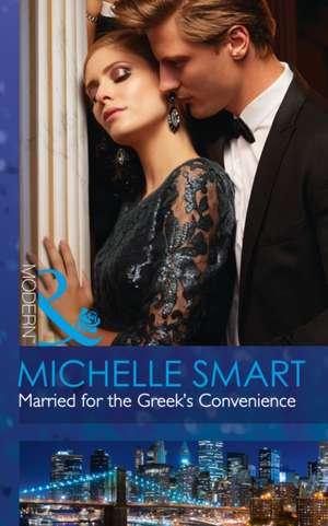 Married for the Greek's Convenience (Brides for Billionaires de Michelle Smart