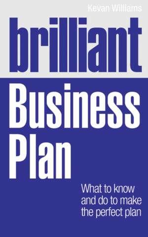 Brilliant Business Plan de Kevan Williams
