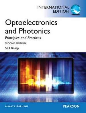 Kasap, S: Optoelectronics & Photonics:Principles & Practices de Safa Kasap