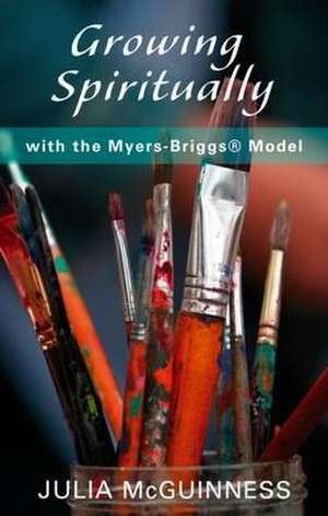 Growing Spiritually with the Myers-Briggs Model imagine