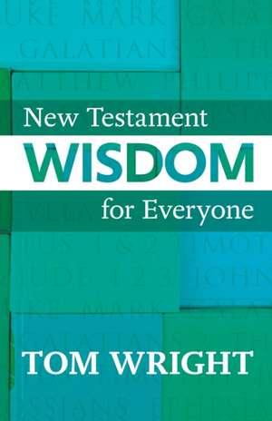 New Testament Wisdom for Everyone imagine