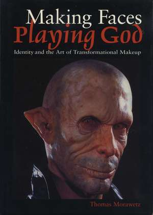 Making Faces, Playing God imagine