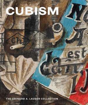 Cubism – The Leonard A. Lauder Collection