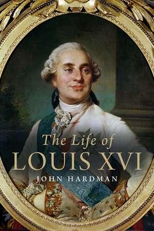 The Life of Louis XVI imagine