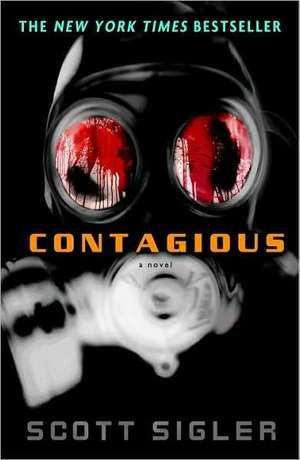 Contagious de Scott Sigler