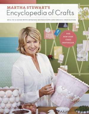 Martha Stewart's Encyclopedia of Crafts