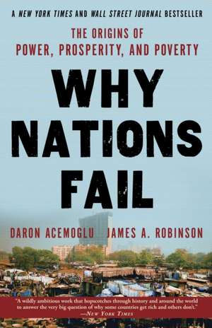 Why Nations Fail de Daron Acemoglu