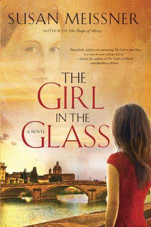 The Girl in the Glass de Susan Meissner
