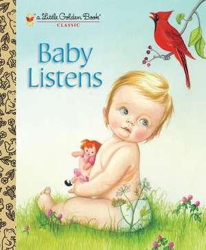 Baby Listens de Esther Wilkin