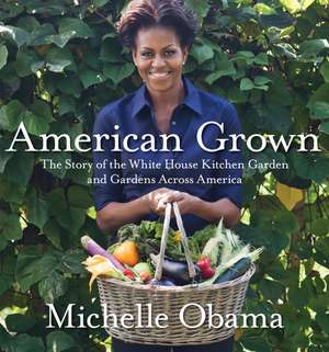 American Grown de Michelle Obama