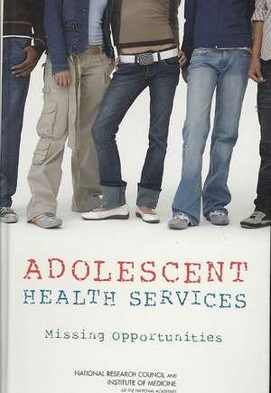 Adolescent Health Services
