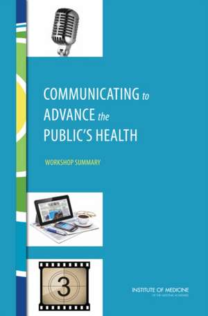 Communicating to Advance the Public's Health
