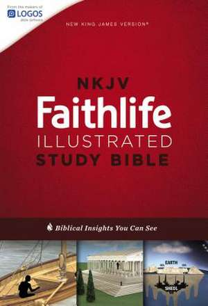 NKJV, Faithlife Illustrated Study Bible, Hardcover, Red Letter Edition: Biblical Insights You Can See de John D. Barry
