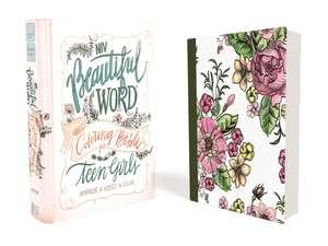 NIV, Beautiful Word Coloring Bible for Teen Girls, Hardcover imagine