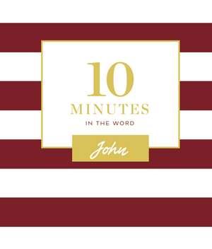 10 Minutes in the Word: John de Zondervan