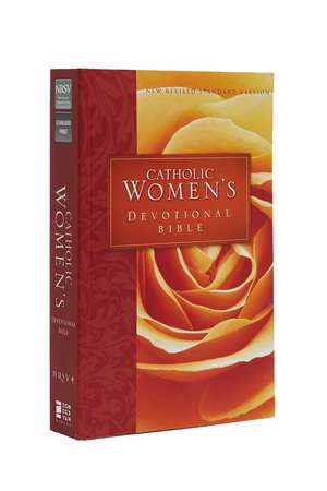 NRSV, Catholic Women's Devotional Bible, Paperback: Featuring Daily Meditations by Women and a Reading Plan Tied to the Lectionary de Ann Spangler