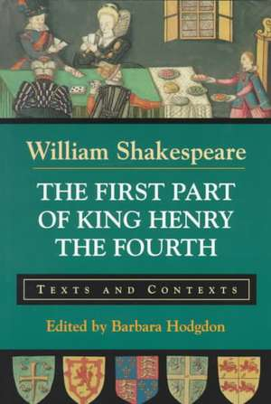 The First Part of King Henry the Fourth de William Shakespeare