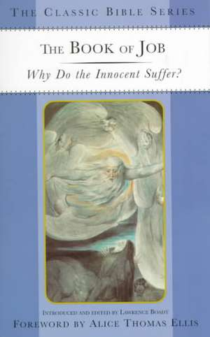 The Book of Job: Why Do the Innocent Suffer? de Nana
