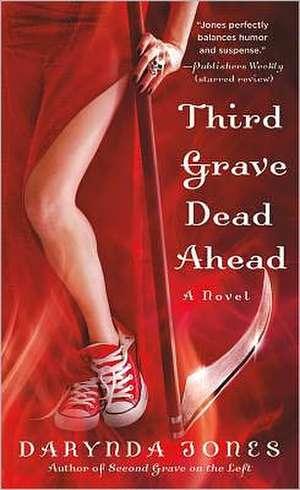 Third Grave Dead Ahead de Darynda Jones