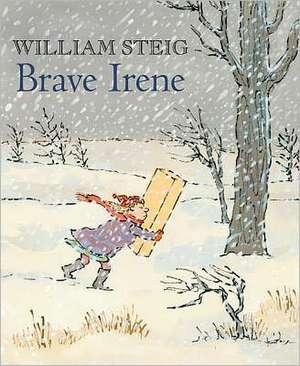 Brave Irene de William Steig