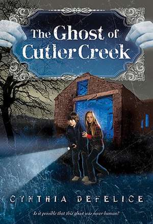 The Ghost of Cutler Creek
