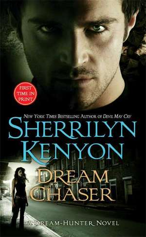 Dream Chaser de Sherrilyn Kenyon