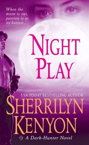 Night Play de Sherrilyn Kenyon