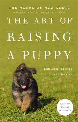 The Art of Raising a Puppy (Revised Edition) de Monks of New Skete
