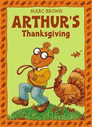 Arthur's Thanksgiving de Marc Brown