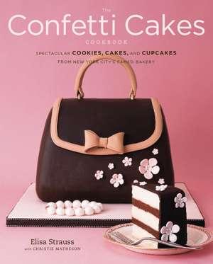 The Confetti Cakes Cookbook