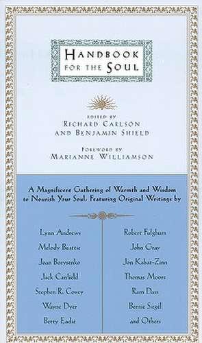 Handbook for the Soul de Richard Carlson