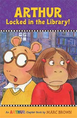 Arthur Locked in the Library!: An Arthur Chapter Book de Marc Brown
