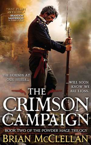 The Crimson Campaign (The Powder Mage Trilogy #2) de Brian McClellan