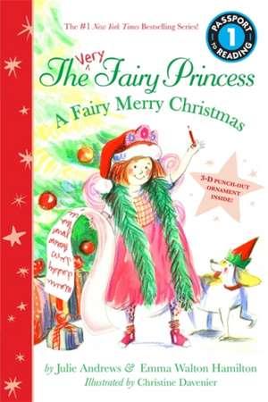 The Very Fairy Princess: A Fairy Merry Christmas de Julie Andrews