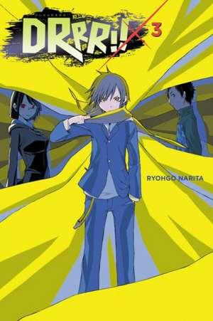 Durarara!!, Vol. 3 (light novel)