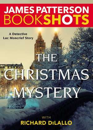 The Christmas Mystery: A Detective Luc Moncrief Mystery de James Patterson