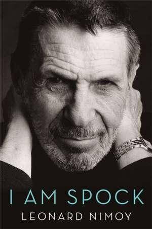 I Am Spock de Leonard Nimoy