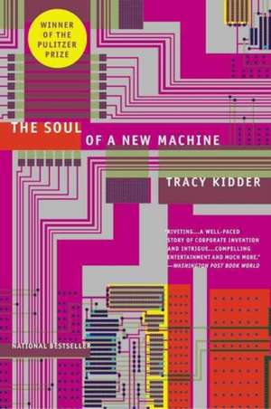 The Soul of A New Machine de Tracy Kidder