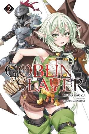 Goblin Slayer, Vol. 2 (light novel)